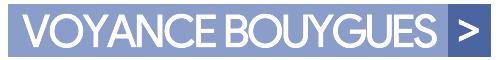 Voyance abonné Bouygues Telecom mobile